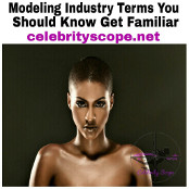 How Familiar Are You With the Modeling Industry Lingo?