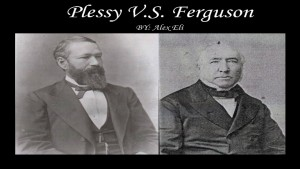 Homer A. Plessy Deliberately Violated Louisiana Law