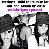 Destiny's Child to Reunite by 2018
