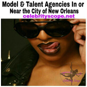 Greater New Orleans Area Model & Talent Agencies